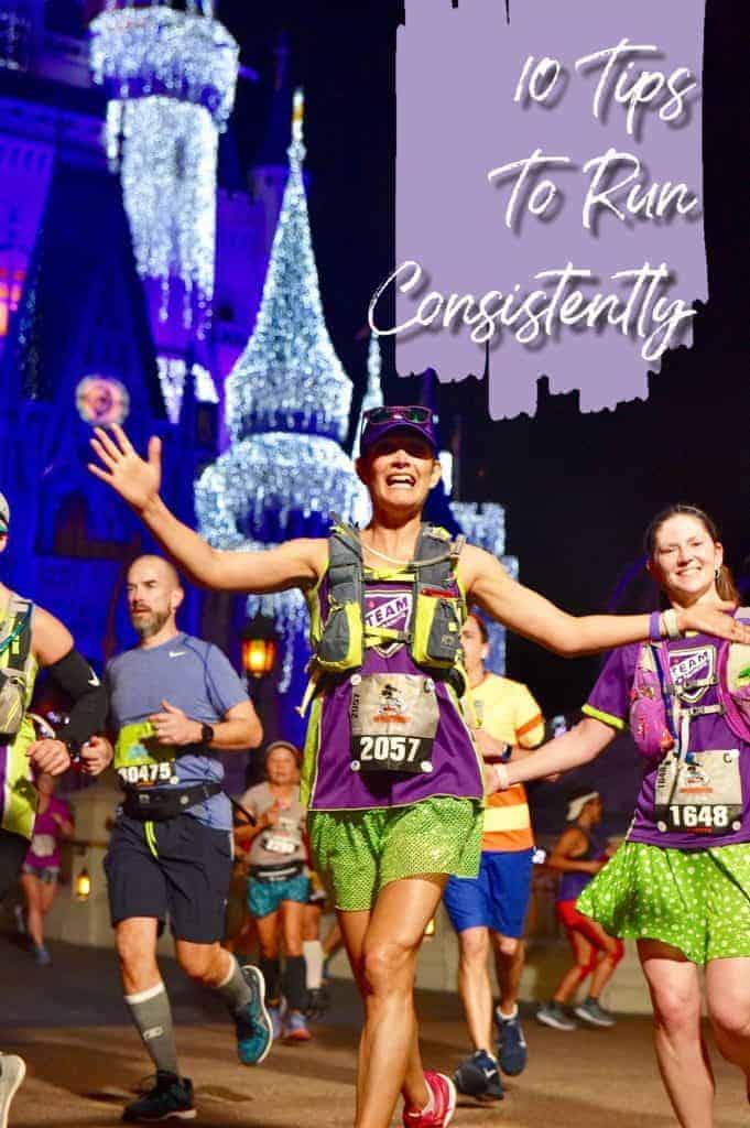 10 tips to run consistently and get better results; #runningtips, #running #runnertips