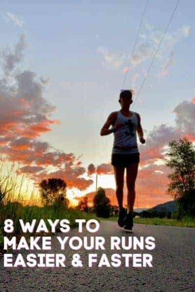 8 ways to make your runs easier and faster
