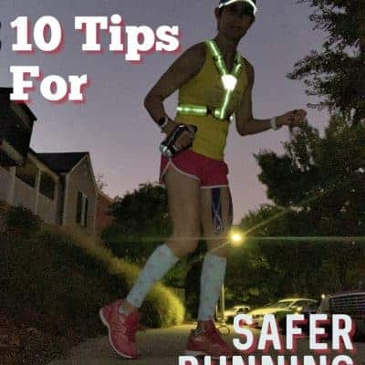 Tips for Safer Running – 10 You Must Know!