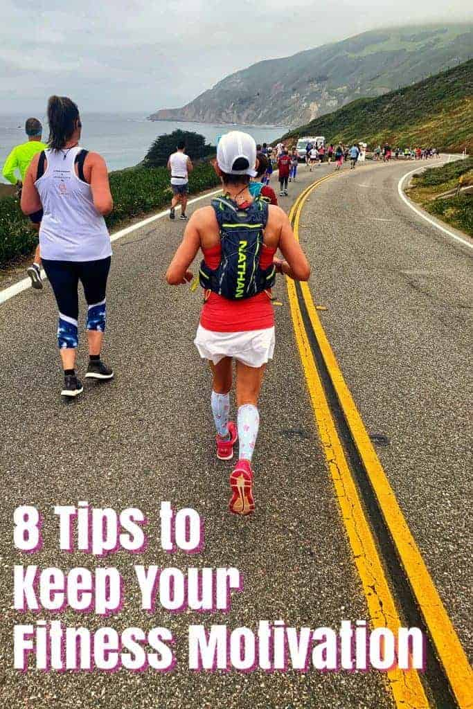 8 tips to keep your fitness motivation; #runningtips #running #fitness #fitnessmotivation