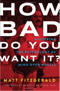 how bad do you want it book cover matt fitzgerald