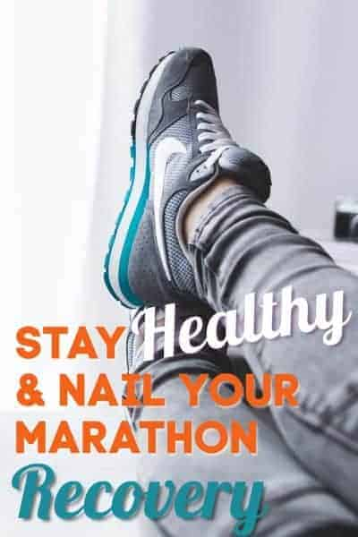 Stay Healthy and Nail Your Marathon Recovery; #marathonrecovery, #runningtips, #running, #marathon, #recovery