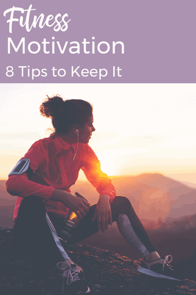8 Fitness Motivation tips & strategies to keep fitness on track and meet goals. How to motivate yourself to work out. Habits to maintain fitness motivation. #runningtips #running #fitness #fitnessmotivation #motivation