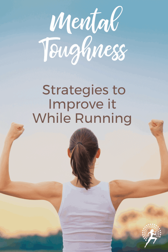 Improve mental toughness while running; #running #runningtips #mentalstrength #fitness #runningglow
