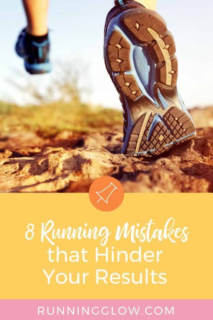 a runner's shoes on a trail run and avoiding critical running mistakes
